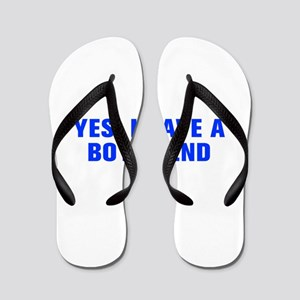 Yes I have a boyfriend-Akz blue Flip Flops