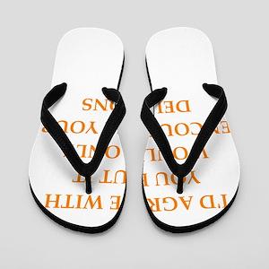 delusions Flip Flops