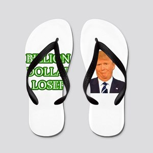 BILLION DOLLAR LOSER Flip Flops