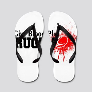 Give Blood Play Rugby Flip Flops