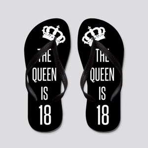 The Queen Is 18 Flip Flops