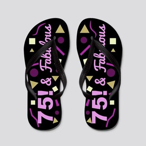 75th Fabulous Birthday Flip Flops