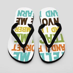 Involve Me Flip Flops