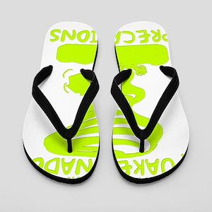 Take Your Quake-Nado Precautions Flip Flops