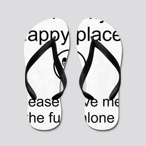 my happy place 1 Flip Flops