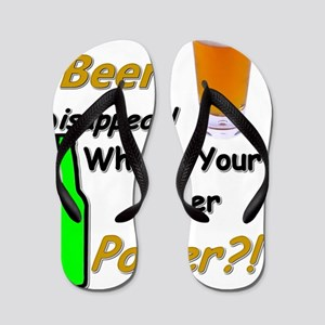I Make Beer Disappear.. Flip Flops