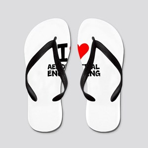 I Love Aeronautical Engineering Flip Flops
