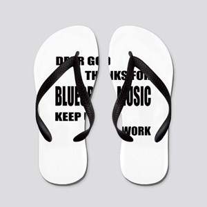 Dear God Thanks For Bluegrass Flip Flops