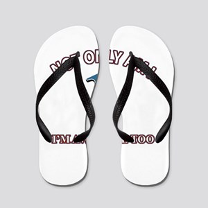 Not Only Am I 1 I'm Awesome Too Flip Flops