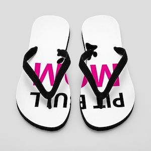 Pit Bull Mom Flip Flops