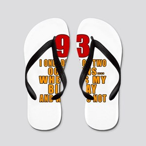 93 Birthday Designs Flip Flops