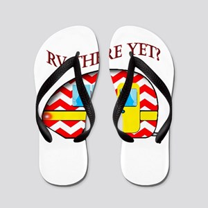 RV There Yet? Flip Flops