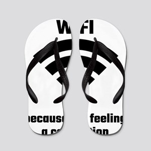 Is Your Name WIFI Because I'm Feeling Flip Flops