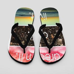 Dream It Do It Live It Flip Flops