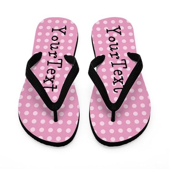 PERSONALIZED Pink Polka Dot Flip Flops