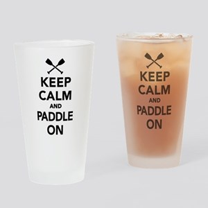 Keep calm and Paddle on Drinking Glass