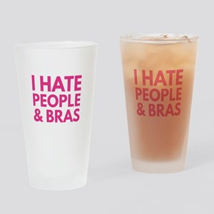 I Hate People And Bras Drinking Glass