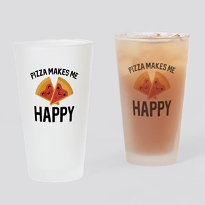 Pizza Makes Me Happy Drinking Glass
