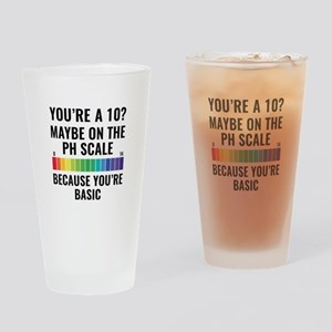 You're A 10? Drinking Glass