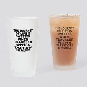 Traveled With Dutch Life Partner Drinking Glass