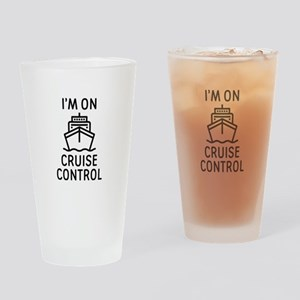 I'm On Cruise Control Drinking Glass