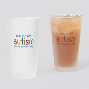 Someone With Autism Makes Me Proud Everyday Drinki