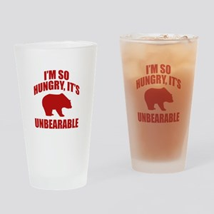 I'm So Hungry It's Unbearable Drinking Glass