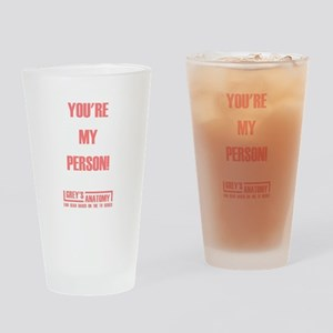 YOU'RE MY PERSON! Drinking Glass