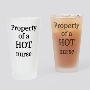 Property of a HOT nurse Drinking Glass