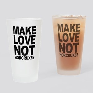 Make Love Not Horcruxes Drinking Glass