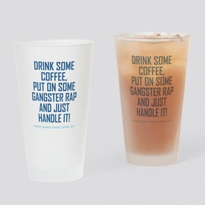 DRINK COFFEE... Drinking Glass
