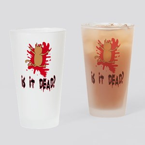 isitdead Drinking Glass