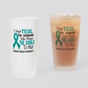 Ovarian Cancer MeansWorldToMe2 Drinking Glass