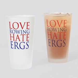 love rowing hate ergs Drinking Glass