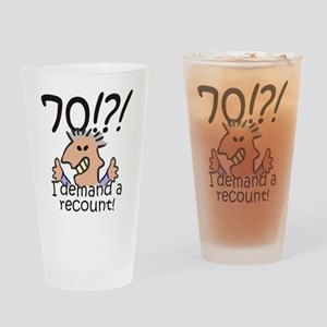 Recount 70th Birthday Drinking Glass