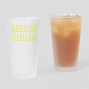 Retired Mailman Way Happier Retirem Drinking Glass