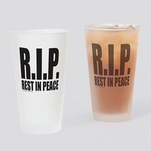 R.I.P. REST IN PEACE Drinking Glass