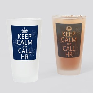 Keep Calm and Call H.R. Drinking Glass
