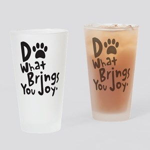 Do What Brings You Joy Drinking Glass
