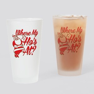 Where My Ho's At? Funny Christmas Funny Gift Drink
