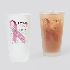 I Wear Pink for my Sister In Law Drinking Glass