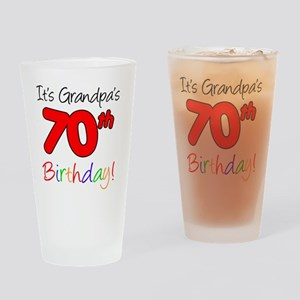 Its Grandpas 70th Birthday Drinking Glass
