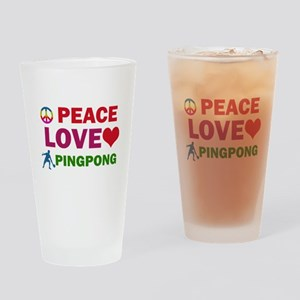 Peace Love Pingpong Designs Drinking Glass