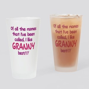 I LIKE BEING CALLED GRANNY! Drinking Glass