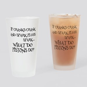 If Cranks Crank... Drinking Glass