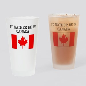 Id Rather Be In Canada Drinking Glass