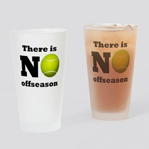 No Tennis Offseason Drinking Glass