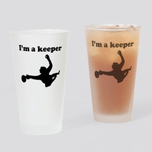 Im A Keeper Drinking Glass