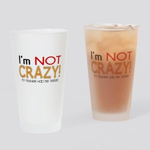 Big Bang Theory Not Crazy Drinking Glass