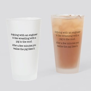 Arguing With An Engineer Drinking Glass